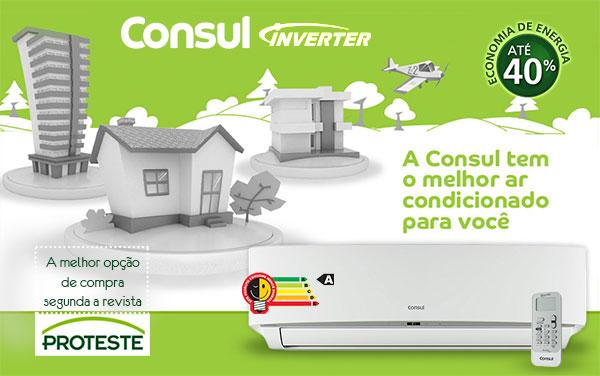 Consul - Eleito o melhor Ar Condicionado Split da Categoria